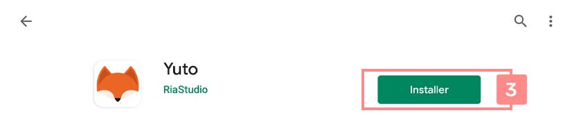 Installer Yuto depuis le Google Play Store - Site d'aide RiaShop / Yuto